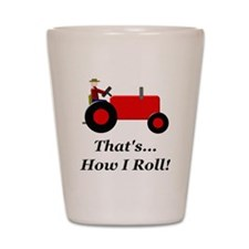 Red Tractor How I Roll Shot Glass
