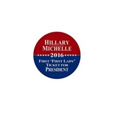 Hillary Clinton / Michelle Obama 2016 Mini Button