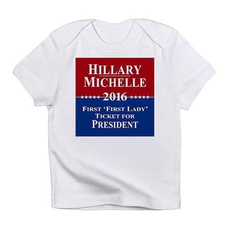 Hillary Clinton / Michelle Obama 2016 Infant T-Shi