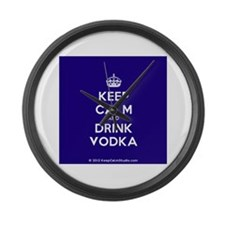 Keep Calm and Drink Vodka Large Wall Clock