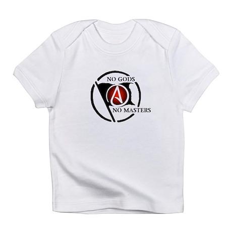 No Gods No Masters Infant T-Shirt