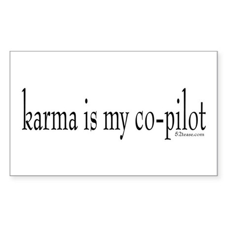 Karma is my Co-pilot Rectangle Sticker