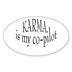 Karma is my Co-pilot Oval Sticker