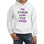 Pink Attitude Hooded Sweatshirt