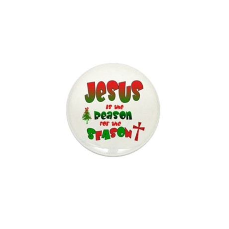 Jesus is the reason for the season Mini Button (10