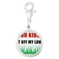 YOU-KIDS-GET-OFF-MY-LAWN.png Silver Round Charm