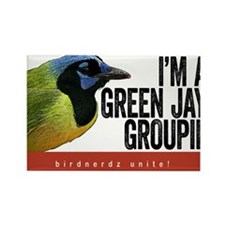 Green Jay Groupie Rectangle Magnet