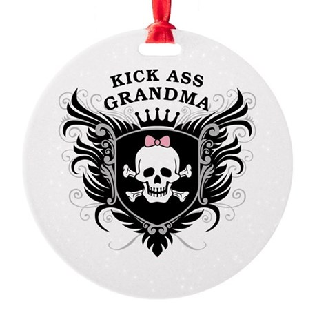 Kick Ass Grandma Round Ornament