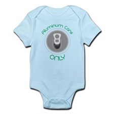 Aluminum Cans Only Infant Bodysuit