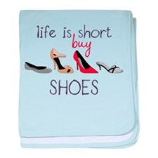 Life Is Short baby blanket