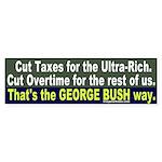 Bush on Taxes & Overtime Bumper Sticker