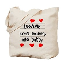 Luanne Loves Mommy and Daddy Tote Bag