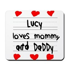 Lucy Loves Mommy and Daddy Mousepad