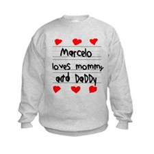 Marcelo Loves Mommy and Daddy Sweatshirt