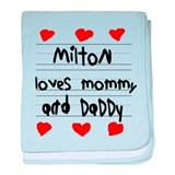 Milton Loves Mommy and Daddy baby blanket