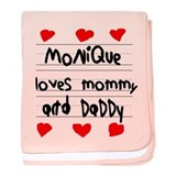 Monique Loves Mommy and Daddy baby blanket