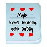 Myle Loves Mommy and Daddy baby blanket