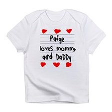 Paige Loves Mommy and Daddy Infant T-Shirt