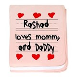Rashad Loves Mommy and Daddy baby blanket