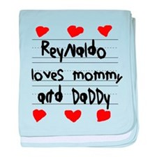 Reynaldo Loves Mommy and Daddy baby blanket