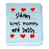 Sidney Loves Mommy and Daddy baby blanket