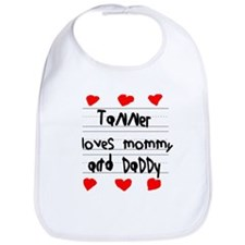 Tanner Loves Mommy and Daddy Bib