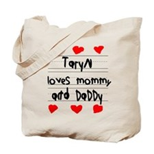 Taryn Loves Mommy and Daddy Tote Bag