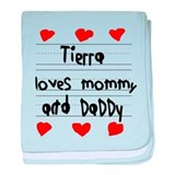 Tierra Loves Mommy and Daddy baby blanket