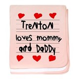 Trenton Loves Mommy and Daddy baby blanket