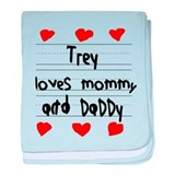 Trey Loves Mommy and Daddy baby blanket