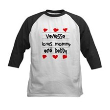 Vanessa Loves Mommy and Daddy Tee