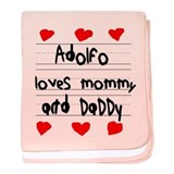 Adolfo Loves Mommy and Daddy baby blanket
