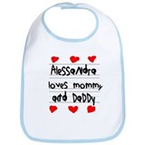Alessandra Loves Mommy and Daddy Bib