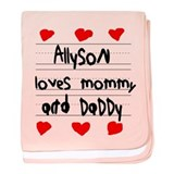 Allyson Loves Mommy and Daddy baby blanket