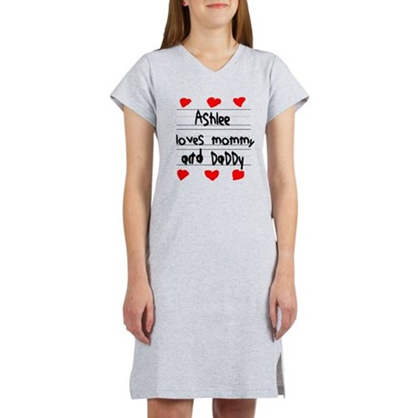 Ashlee Loves Mommy and Daddy Women's Nightshirt