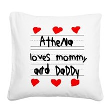 Athena Loves Mommy and Daddy Square Canvas Pillow
