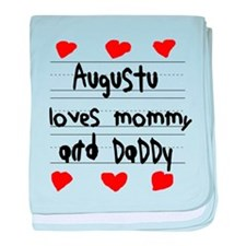 Augustu Loves Mommy and Daddy baby blanket