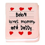 Belen Loves Mommy and Daddy baby blanket