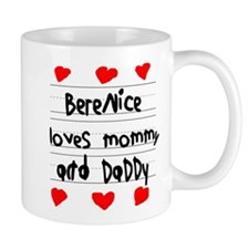 Berenice Loves Mommy and Daddy Mug