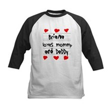Briana Loves Mommy and Daddy Tee