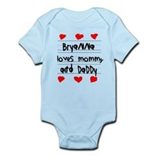 Bryanna Loves Mommy and Daddy Infant Bodysuit