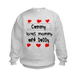 Cammy Loves Mommy and Daddy Sweatshirt
