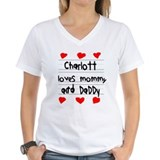 Charlott Loves Mommy and Daddy Shirt