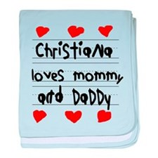 Christiana Loves Mommy and Daddy baby blanket