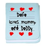 Dalia Loves Mommy and Daddy baby blanket