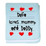 Delia Loves Mommy and Daddy baby blanket