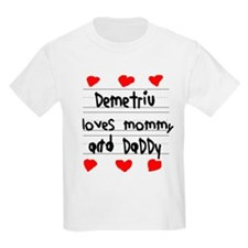 Demetriu Loves Mommy and Daddy T-Shirt