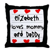 Elizabeth Loves Mommy and Daddy Throw Pillow