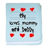 Elly Loves Mommy and Daddy baby blanket