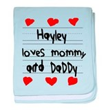 Hayley Loves Mommy and Daddy baby blanket